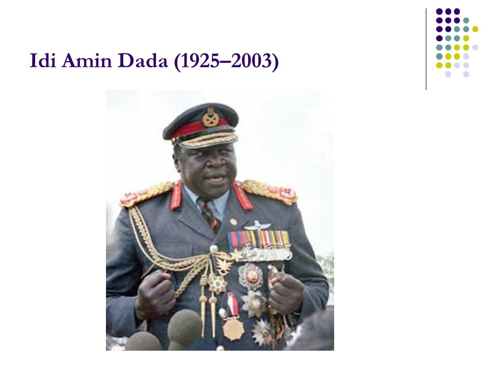 Idi Amin Dada (1925–2003)