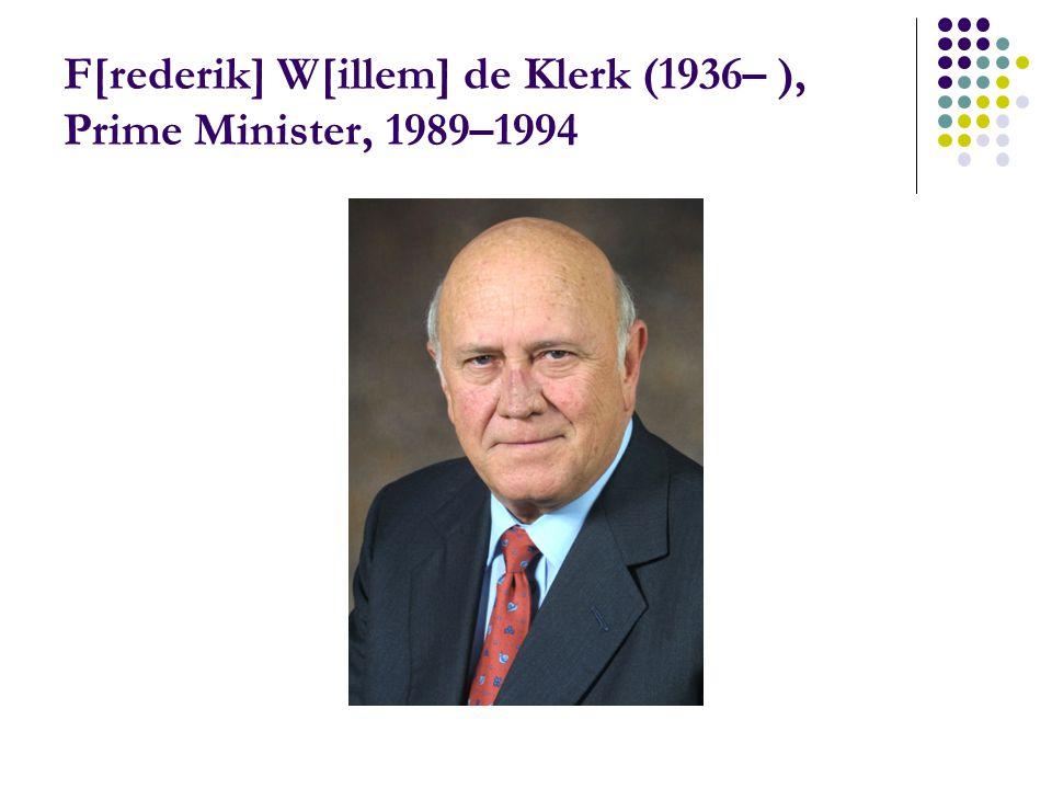 F[rederik] W[illem] de Klerk (1936– ), Prime Minister, 1989–1994