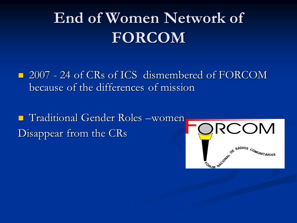End of Women Network of FORCOM 2007 - 24 of CRs of ICS dismembered of FORCOM because of the differences of mission 2007 - 24 of CRs of ICS dismembered