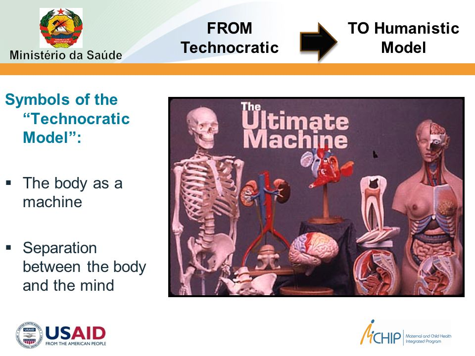 "Symbols of the ""Technocratic Model"":  The body as a machine  Separation between the body and the mind FROM Technocratic TO Humanistic Model"