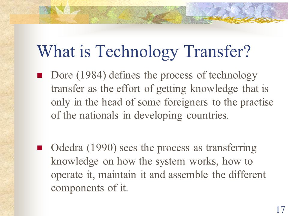 17 What is Technology Transfer.