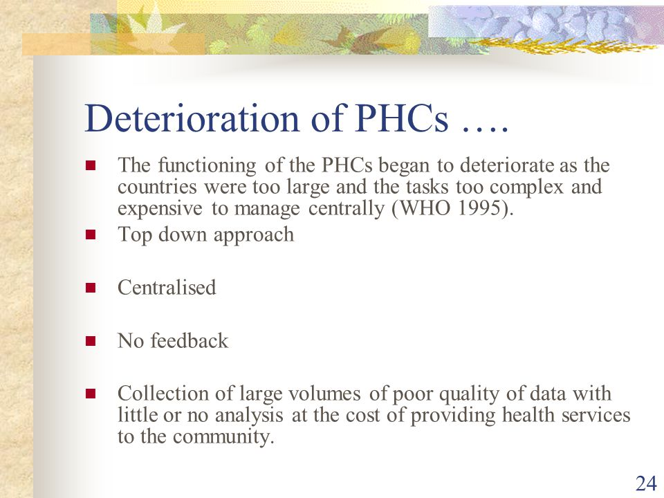 24 Deterioration of PHCs ….