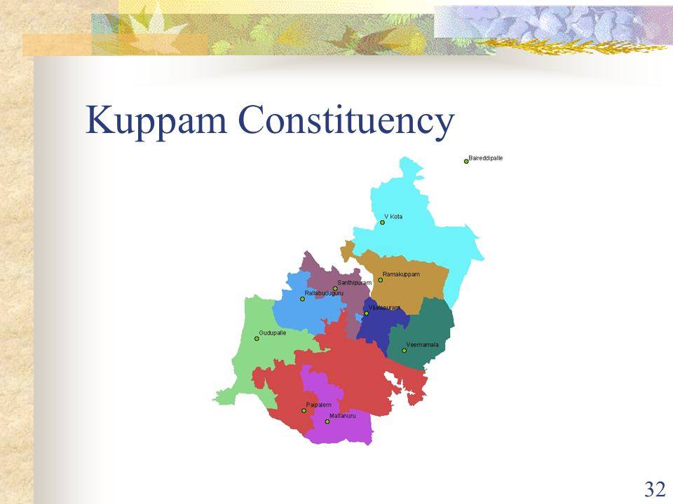 32 Kuppam Constituency