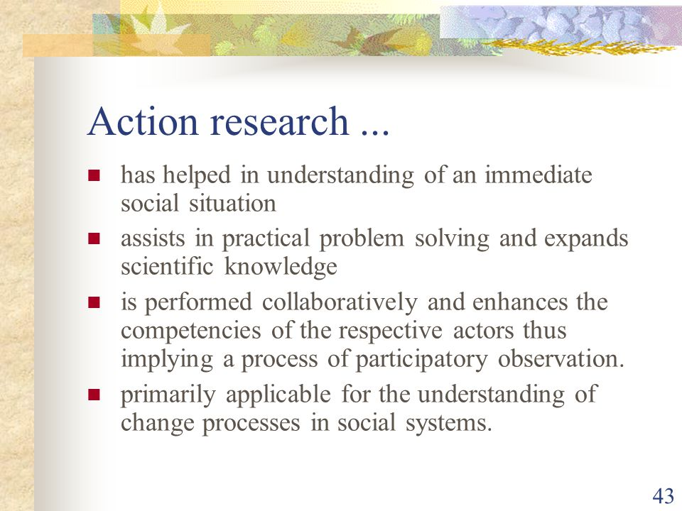 43 Action research...