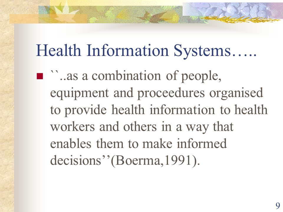 9 Health Information Systems…..