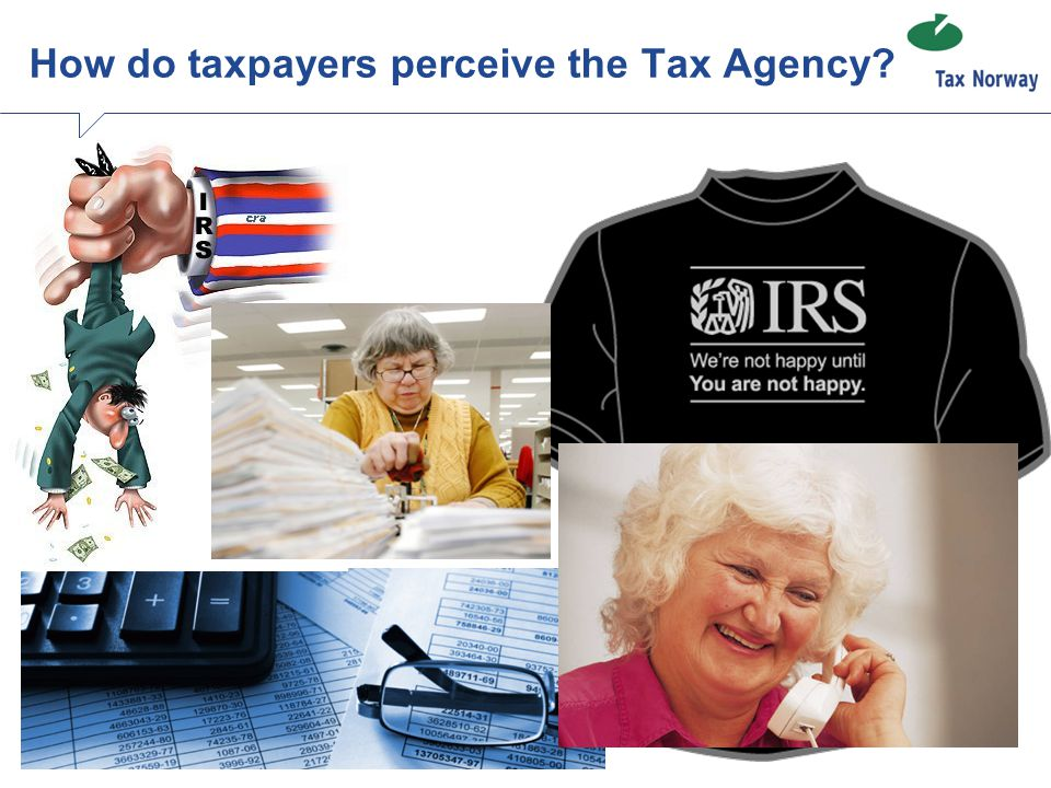 How do taxpayers perceive the Tax Agency?