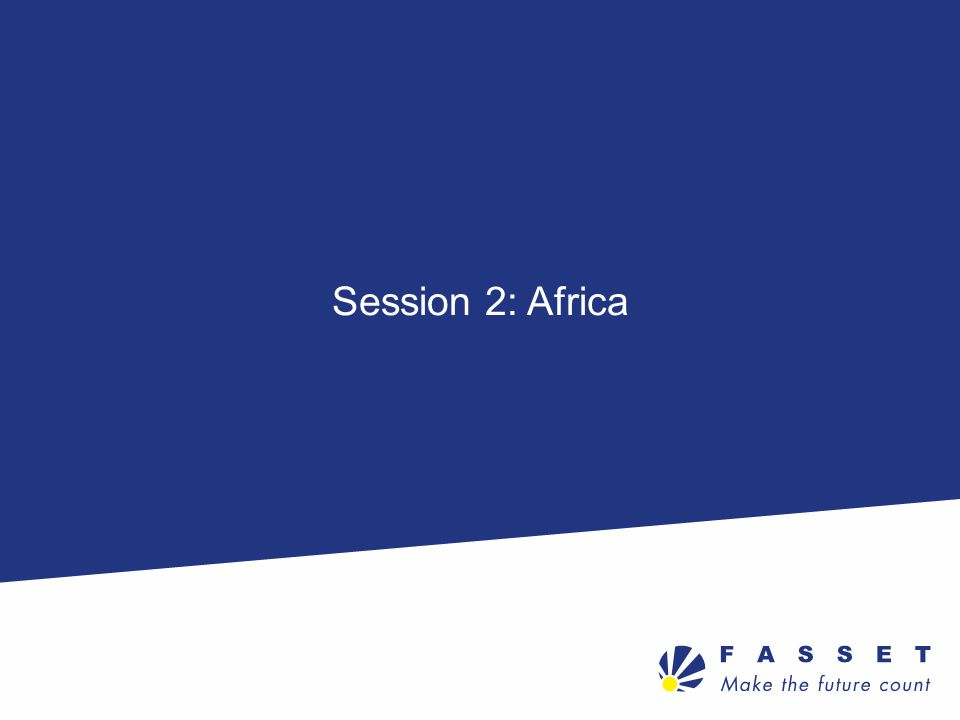 Session 2: Africa