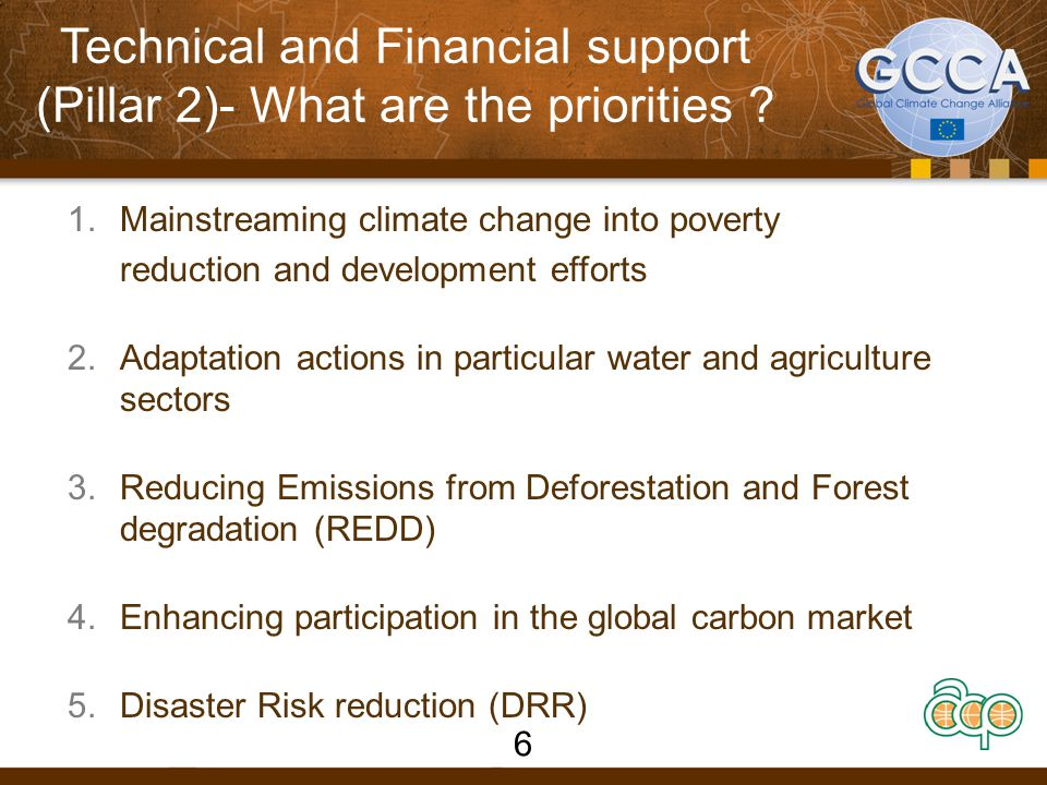 Technical and Financial support (Pillar 2)- What are the priorities .