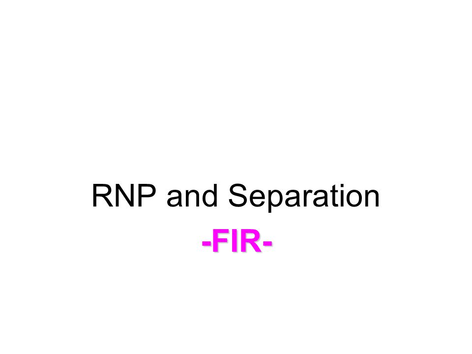 RNP and Separation-FIR-