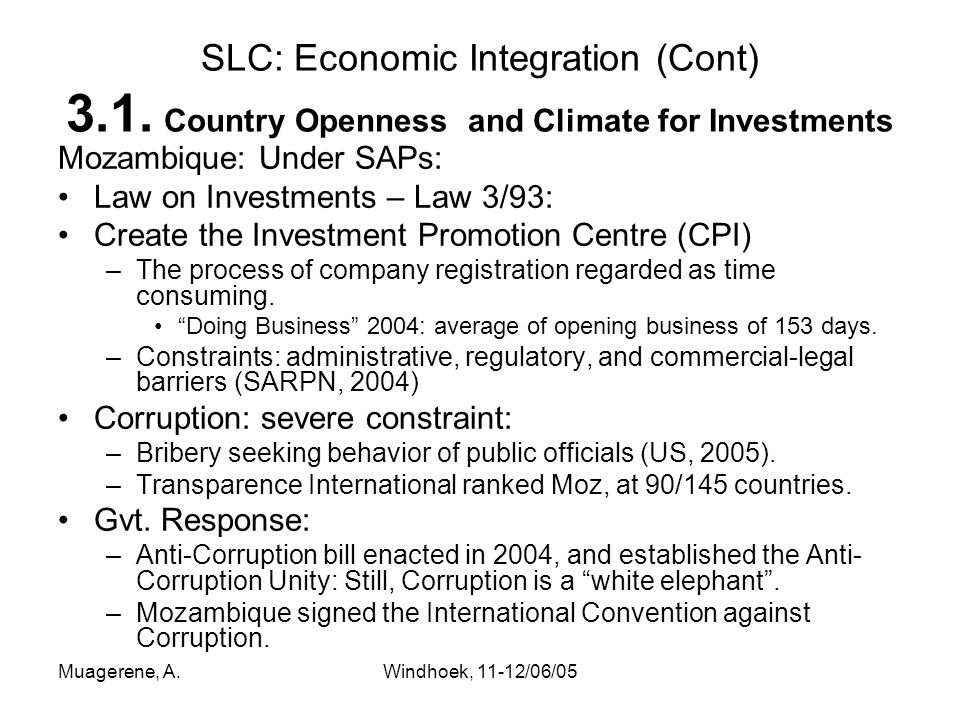 Muagerene, A.Windhoek, 11-12/06/05 SLC: Economic Integration (Cont) 3.1.