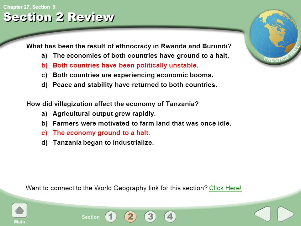 Chapter 27, Section Section 2 Review What has been the result of ethnocracy in Rwanda and Burundi? a)The economies of both countries have ground to a