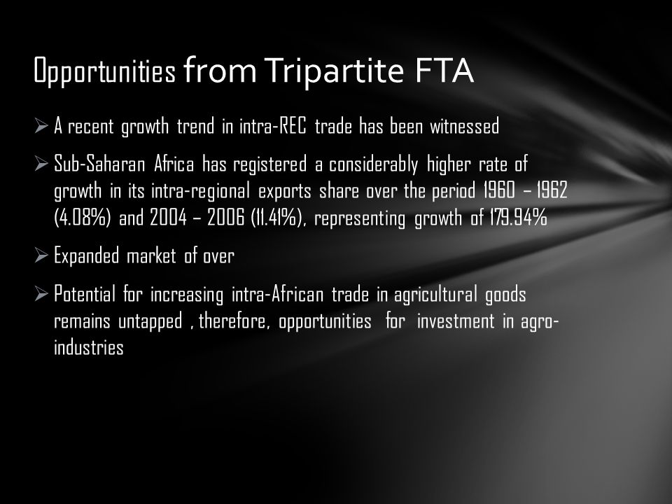  A recent growth trend in intra-REC trade has been witnessed  Sub-Saharan Africa has registered a considerably higher rate of growth in its intra-re