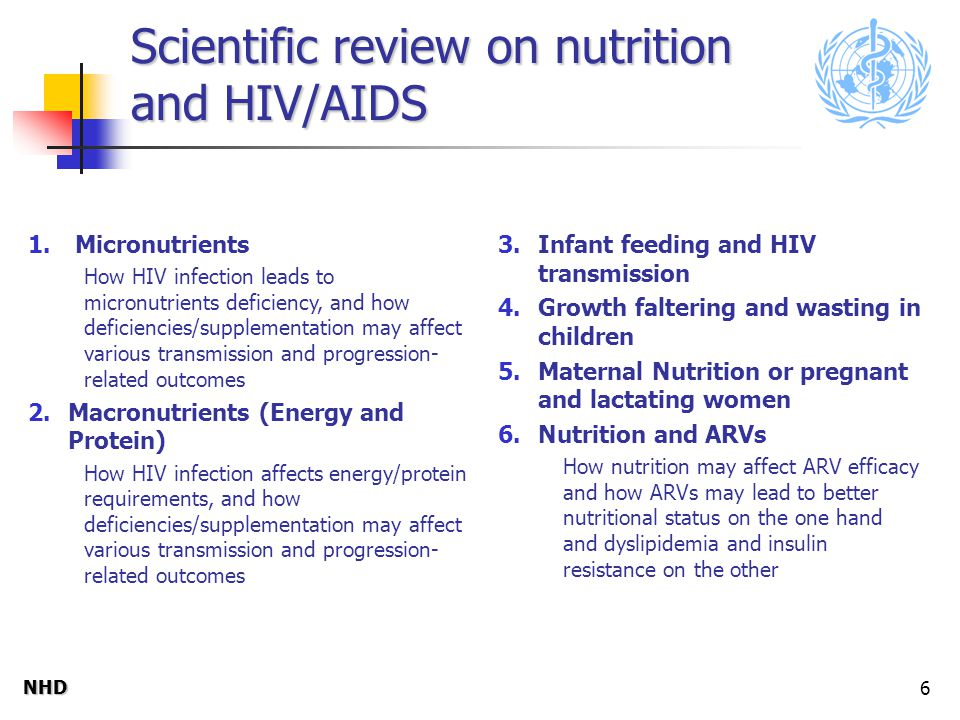 NHDNHD 6 Scientific review on nutrition and HIV/AIDS 1.