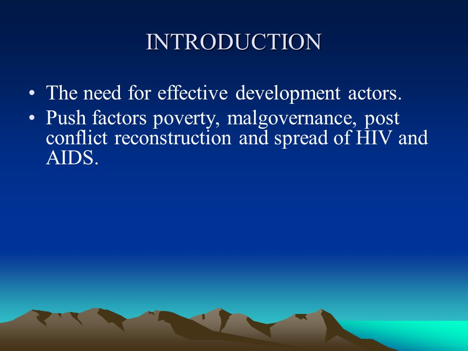 INTRODUCTION The need for effective development actors.
