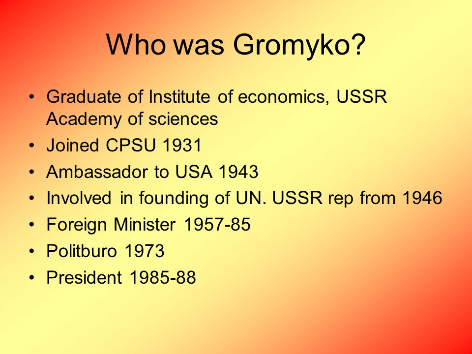 Who was Gromyko.