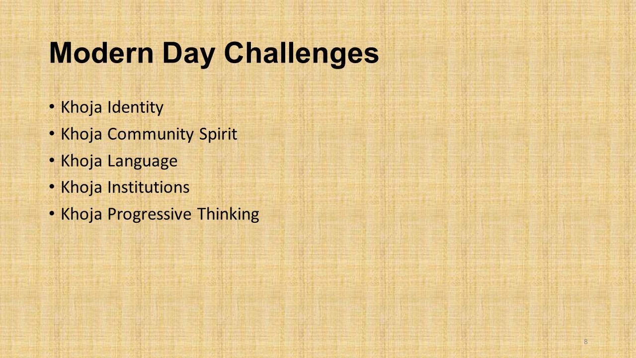 Modern Day Challenges Khoja Identity Khoja Community Spirit Khoja Language Khoja Institutions Khoja Progressive Thinking 8