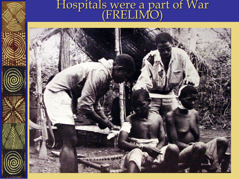 Hospitals were a part of War (FRELIMO)