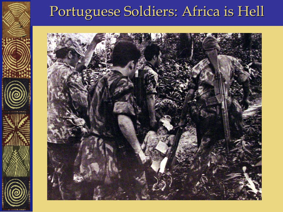 Portuguese Soldiers: Africa is Hell