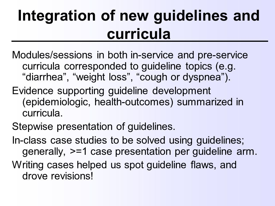 """Integration of new guidelines and curricula Modules/sessions in both in-service and pre-service curricula corresponded to guideline topics (e.g. """"diar"""