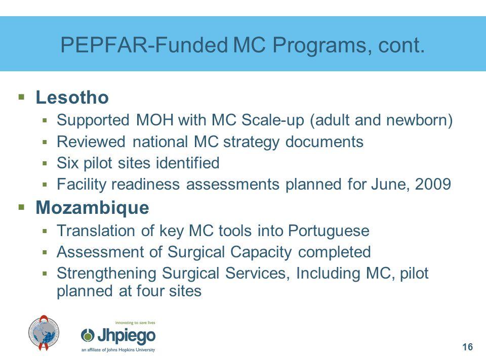 16 PEPFAR-Funded MC Programs, cont.