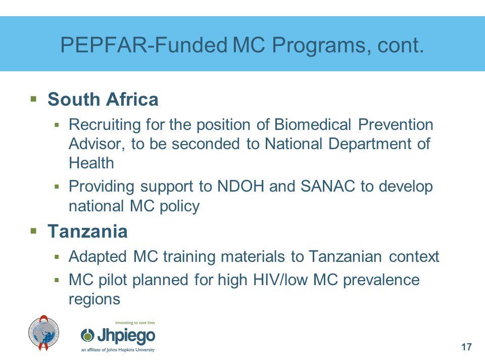 17 PEPFAR-Funded MC Programs, cont.