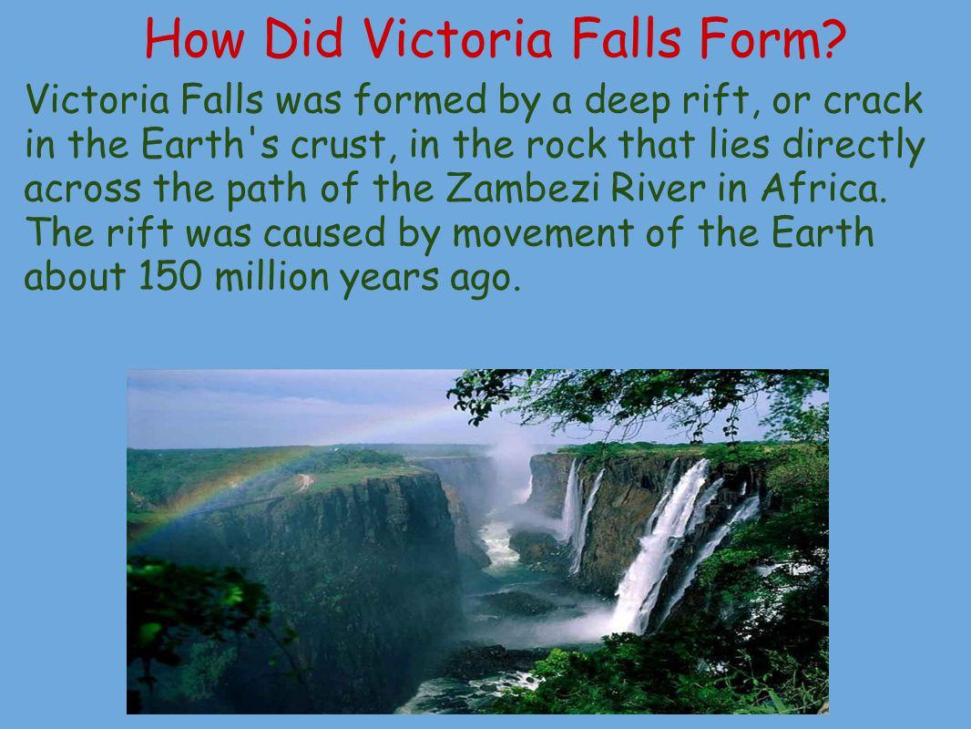How Did Victoria Falls Form.