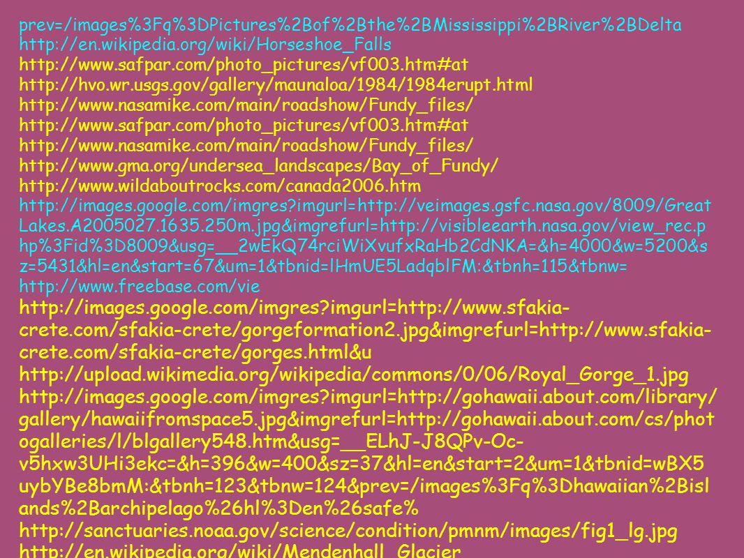 prev=/images%3Fq%3DPictures%2Bof%2Bthe%2BMississippi%2BRiver%2BDelta http://en.wikipedia.org/wiki/Horseshoe_Falls http://www.safpar.com/photo_pictures