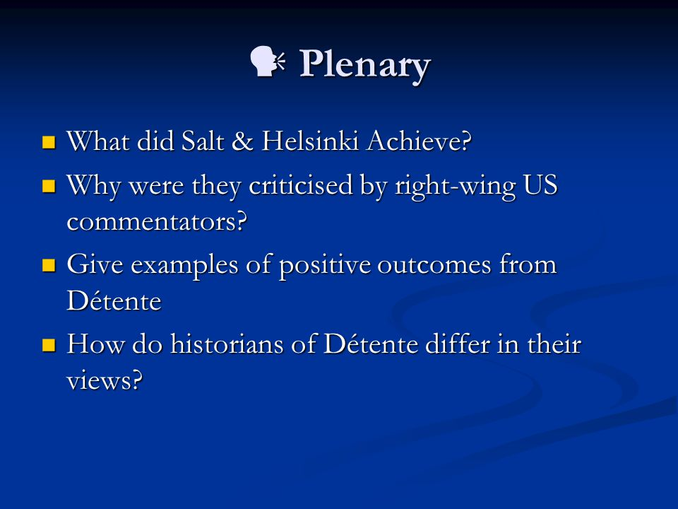  Homework Study sources G-I on p.150 and answer Qs 2-4 on p.150 Study sources G-I on p.150 and answer Qs 2-4 on p.150 Improving US and USSR relations