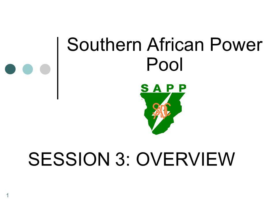 2 Power Pool Members Angola Botswana Democratic Republic of Congo (DRC) Lesotho Malawi Mozambique Namibia South Africa Swaziland Tanzania Zambia Zimbabwe