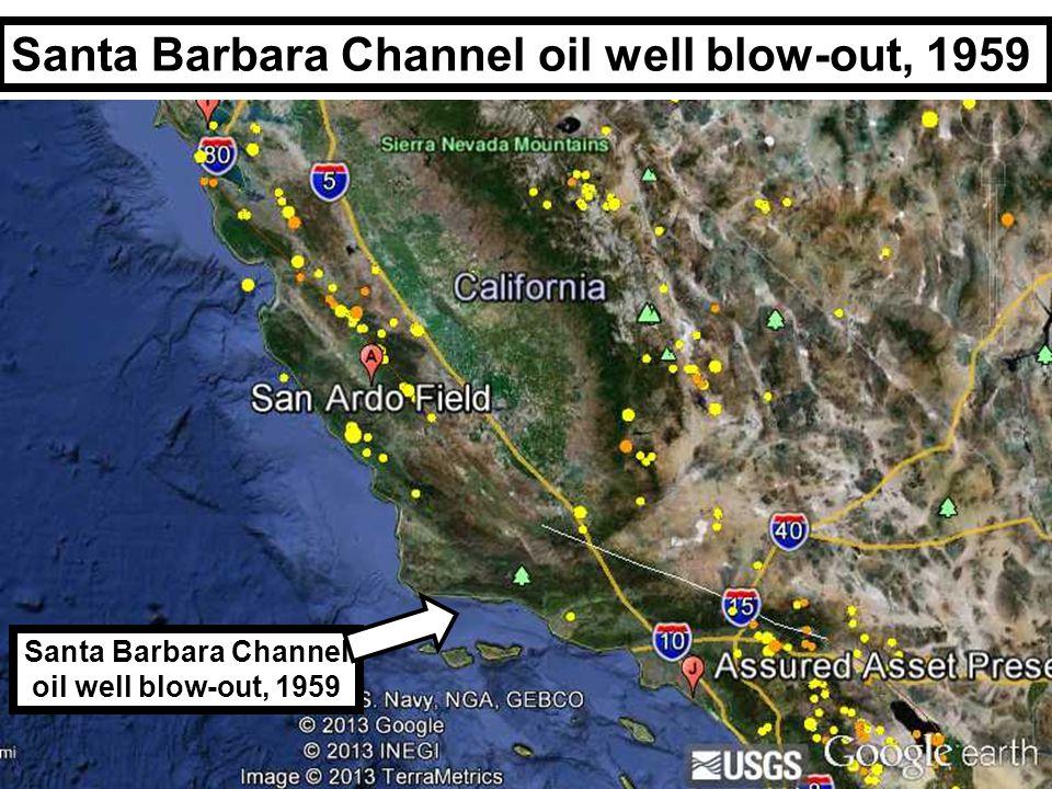 Santa Barbara Channel oil well blow-out, 1959 Santa Barbara Channel oil well blow-out, 1959
