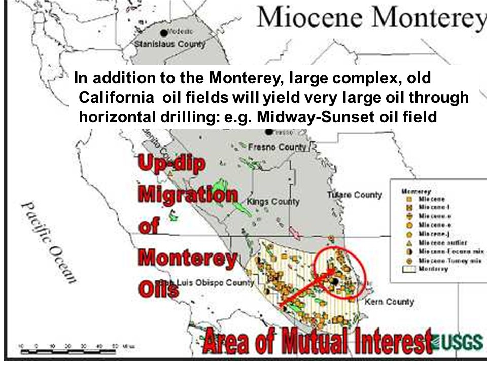 In addition to the Monterey, large complex, old California oil fields will yield very large oil through horizontal drilling: e.g.