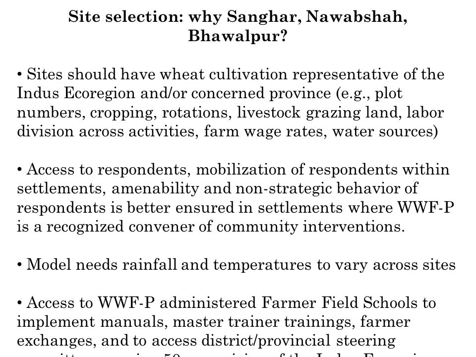 Site selection: why Sanghar, Nawabshah, Bhawalpur.