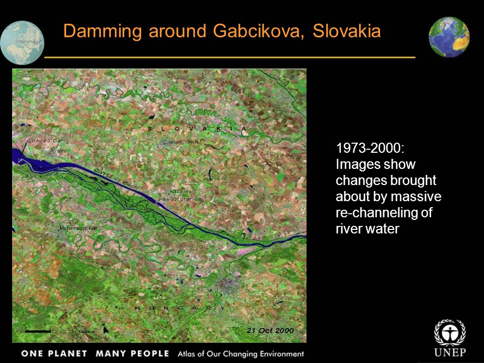 Damming around Gabcikova, Slovakia 1973-2000: Images show changes brought about by massive re-channeling of river water