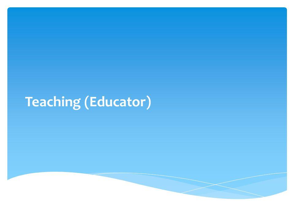 Teaching (Educator)