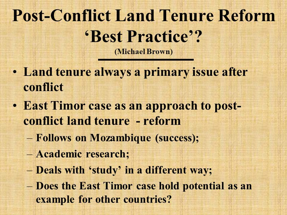 Post-Conflict Land Tenure Reform 'Best Practice'.