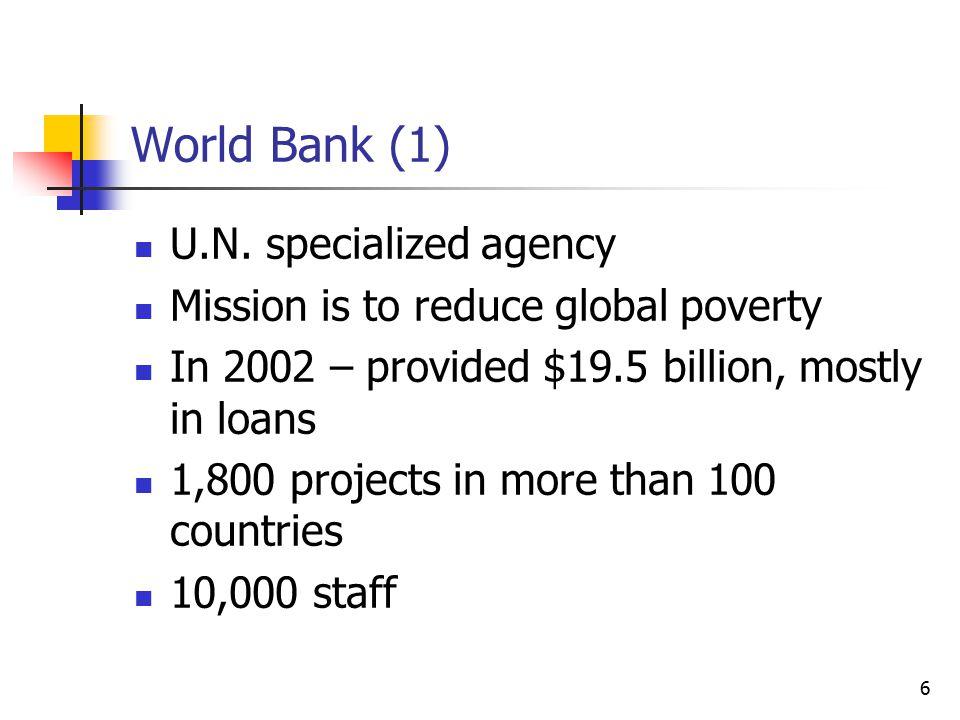 6 World Bank (1) U.N.