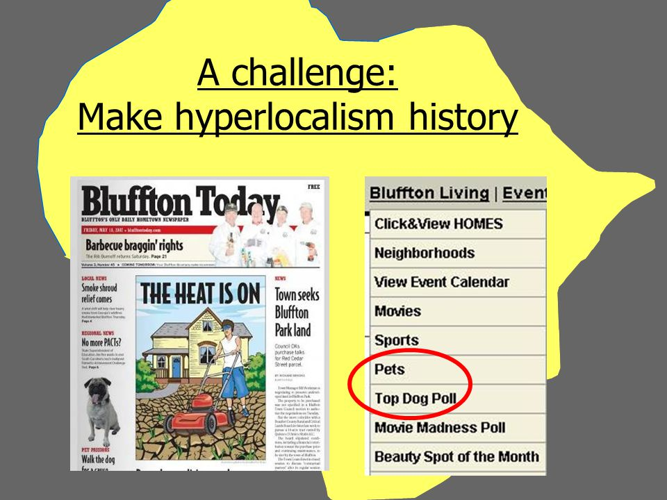 A challenge: Make hyperlocalism history