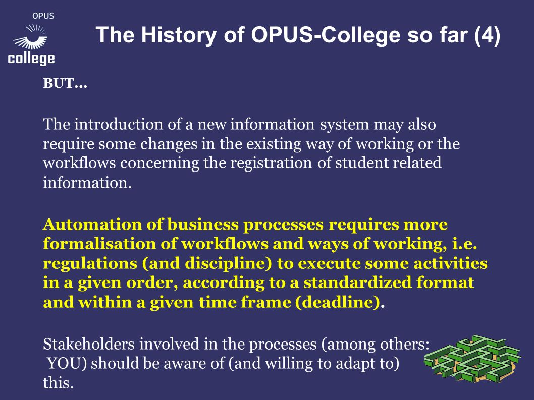 The History of OPUS-College so far (5) Two concrete examples: 1.