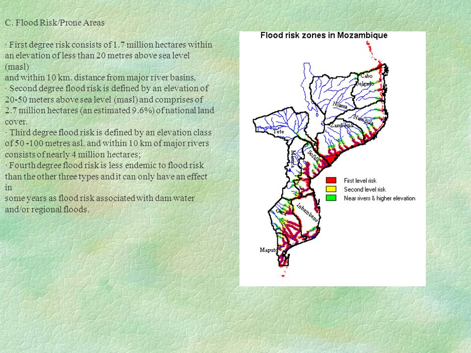 C. Flood Risk/Prone Areas · First degree risk consists of 1.7 million hectares within an elevation of less than 20 metres above sea level (masl) and w
