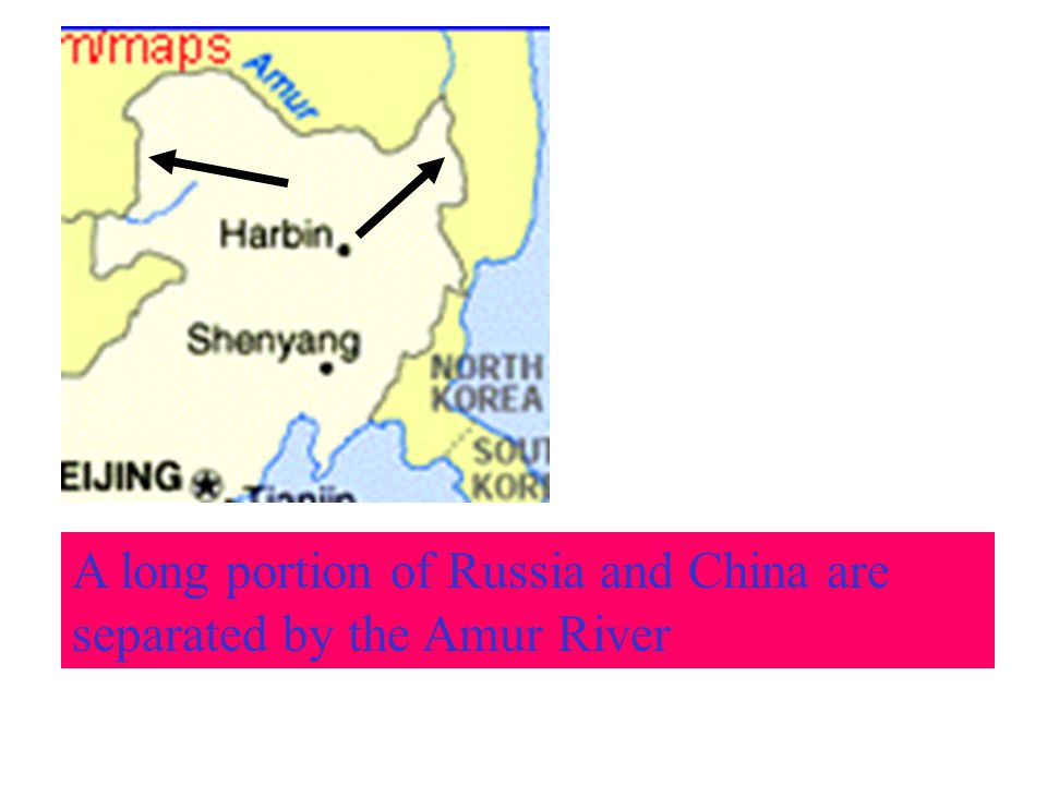 A long portion of Russia and China are separated by the Amur River