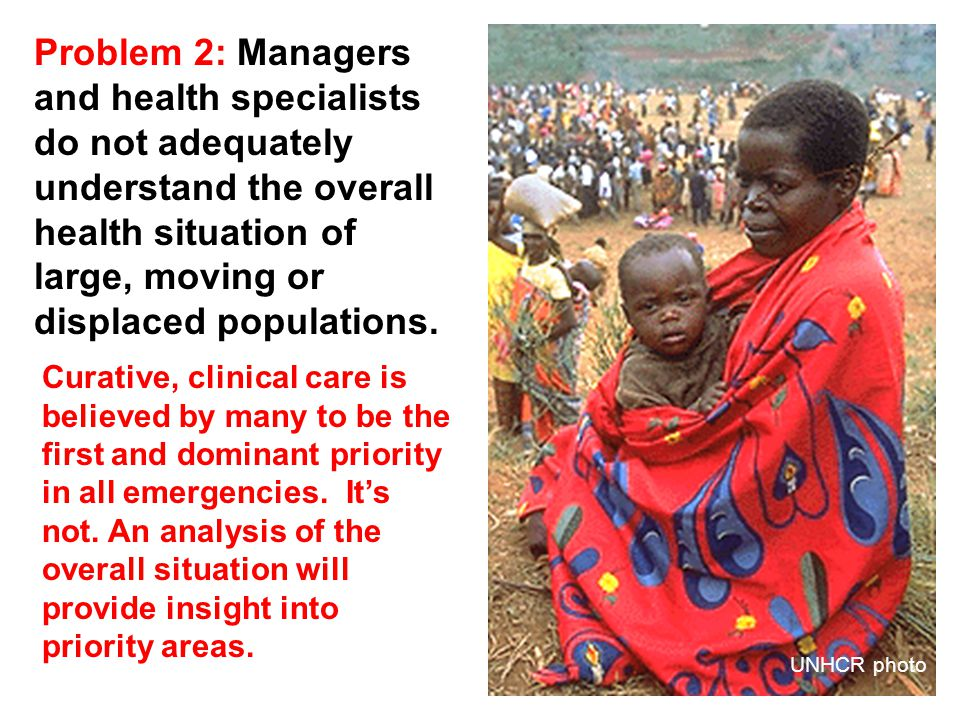 4/22/201518 Problem 6: Lack of consultation with the affected population—and women in particular—results in health services not reaching those in need and corresponding negative health consequences BBC photo