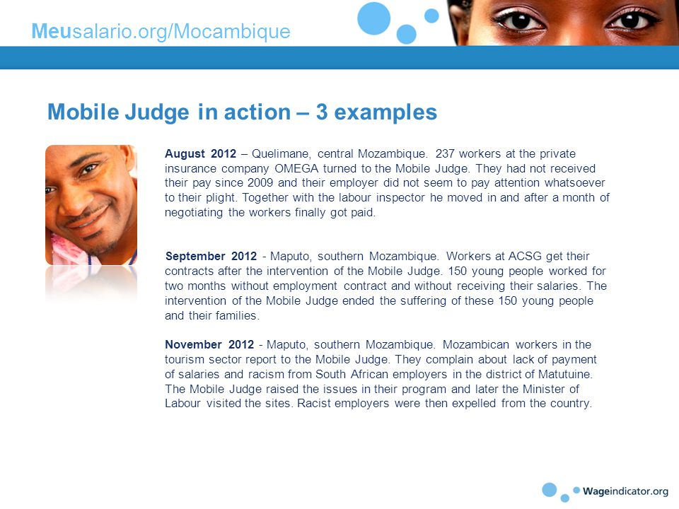 Mobile Judge in action – 3 examples August 2012 – Quelimane, central Mozambique.
