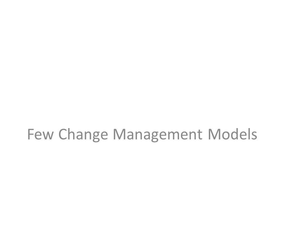 Few Change Management Models