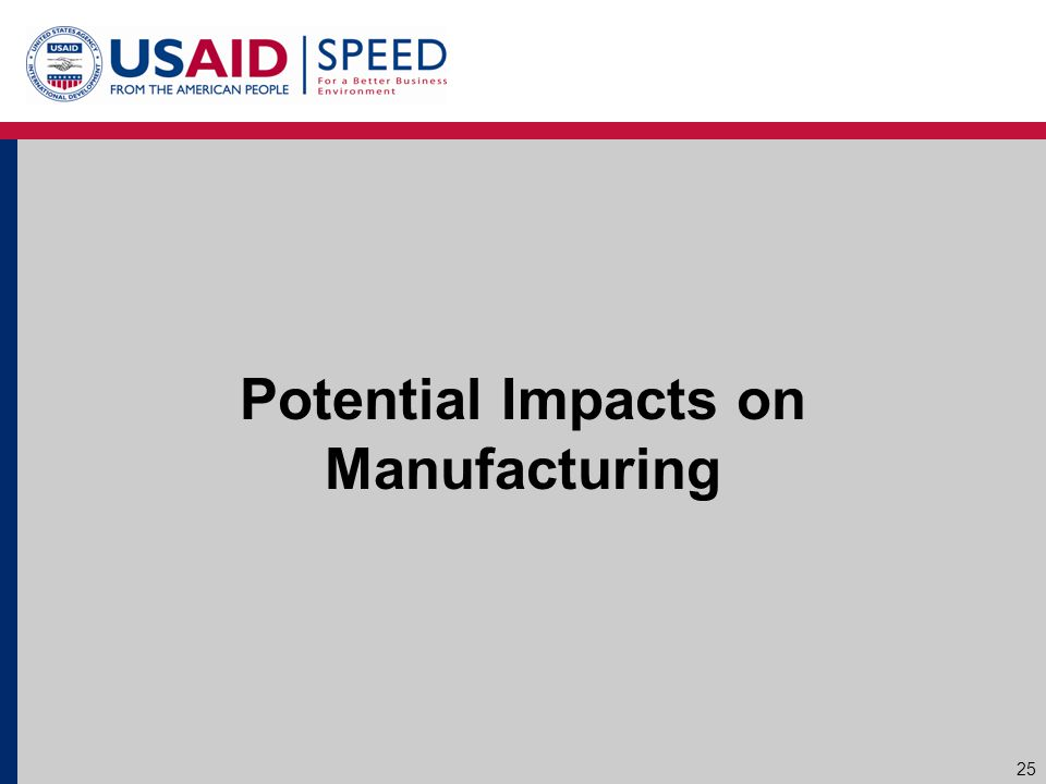 Potential Impacts on Manufacturing 25