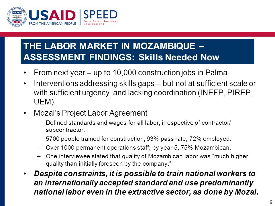 THE LABOR MARKET IN MOZAMBIQUE – ASSESSMENT FINDINGS: Skills Needed Now From next year – up to 10,000 construction jobs in Palma. Interventions addres