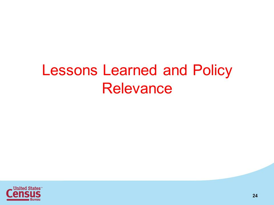 Lessons Learned and Policy Relevance 24