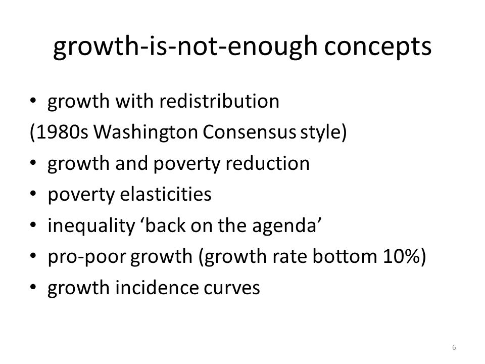 Growth and … Inequality – while diverse now well explored, WDR 2006 – Growth Commission 'toxic inequalities' HDI: remains contested but also well-known debate Gender – instrumental case (no link with growth in dozen countries – see below) Governance, institutions and growth (below) Now: growth as process …………… 7