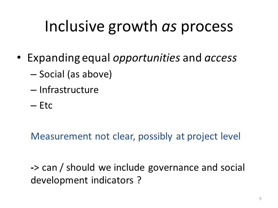 Inclusive growth as improving governance -> no story / not-so-good-story GDP and rule of law (WGI) GDP and voice and accountability (WGI) 10