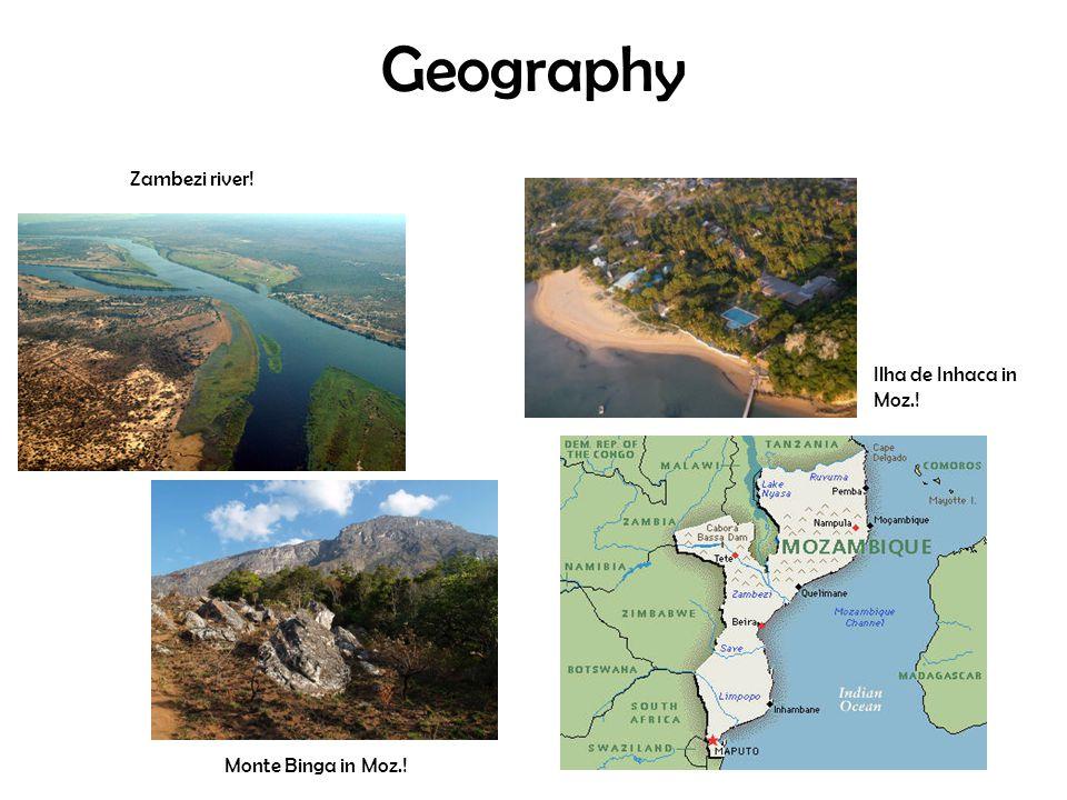 Geography Monte Binga in Moz.! Zambezi river! Ilha de Inhaca in Moz.!