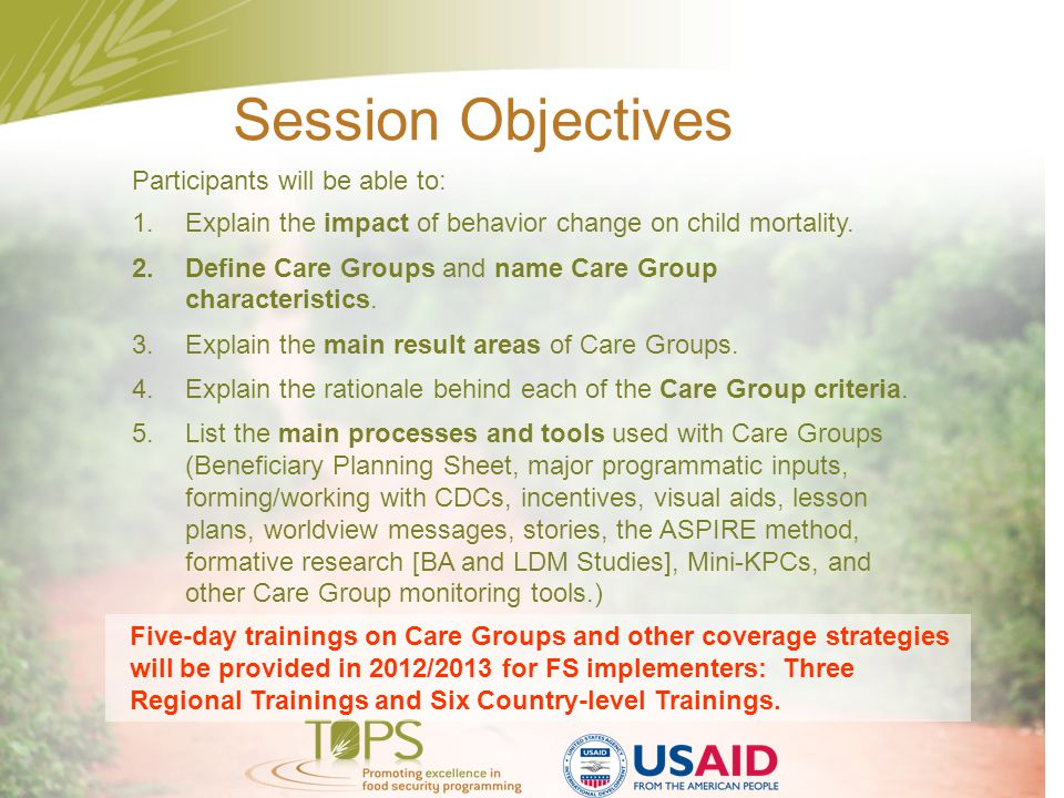 Session Objectives Participants will be able to: 1.Explain the impact of behavior change on child mortality.